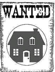 Wanted...Family home for long term rental...move in ASAP