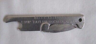 VINTAGE BOTTLE OPENER LOOP TAVERN ROCKFORD IL FOLDING POCKET KNIFE ADVERTISING