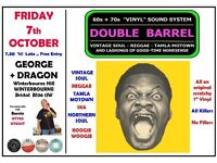 FRIDAY 2nd OCTOBER - 60s 70s SOUL / REGGAE / MOTOWN / SKA with DOUBLE BARREL - WINTERBOURNE