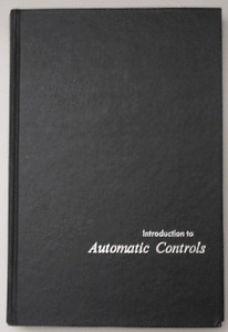 Introduction to Automatic Controls, 2nd Edition
