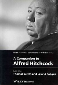 A Companion to Alfred Hitchcock (Wiley Blackwell Companions to Film Directors),