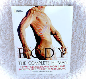 BODY The Complete Human by Lisa Stein  National Geographic Book