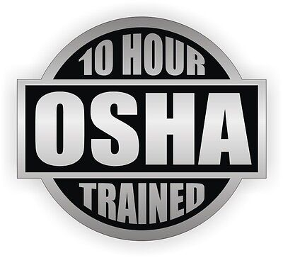 (10 Hour OSHA Trained Hard Hat Decal / Helmet Sticker Safety Label / Safe Worker)