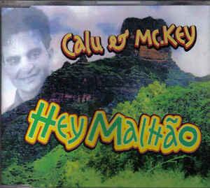 Calu-Et-Mckey-Hey-Malttao-cd-maxi-single