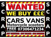 💷✅ SCRAP CARS VANS WANTED FAST CASH COLLECT DAMAGES NON RUNNER WANTED SELL FAST