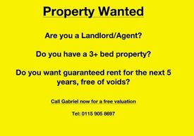 3+ bed property wanted today!!!!