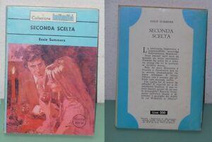 Essie Summers - Seconda Scelta - PRIMA Edizione Cino Del Duca 1976 - Torino, TO, Italia - Essie Summers - Seconda Scelta - PRIMA Edizione Cino Del Duca 1976 - Torino, TO, Italia