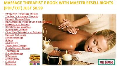 MASSAGE THERAPIST E- BOOK WITH MASTER RESELL RIGHTS (PDF/TXT) JUST $0.99