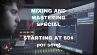 Mixing and Mastering (60$) special