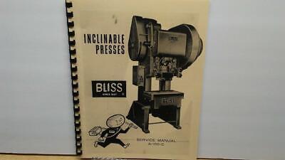 Bliss 60 Ton C-60 Inclinable Press Service Manual