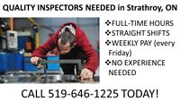 Full-Time Quality Inspectors needed in Strathroy, ON - CALL NOW
