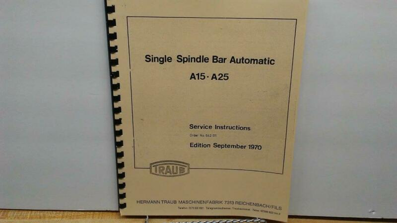 Traub A15-A25 Single Spindle Lathe Service Manual
