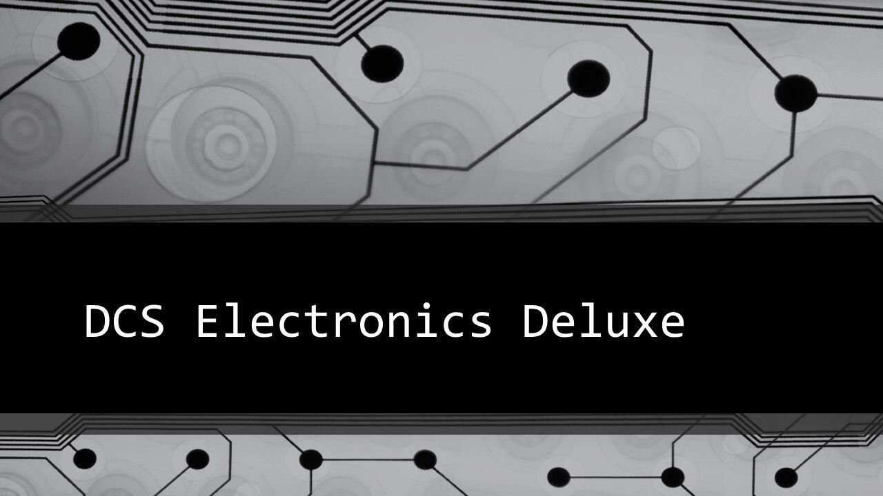 DCS Electronics Deluxe