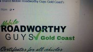 Mobile Roadworthy Guys Gold Coast Clear Island Waters Gold Coast City Preview