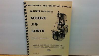 Moore 3 Jig Borer Maintenance Operation Manual