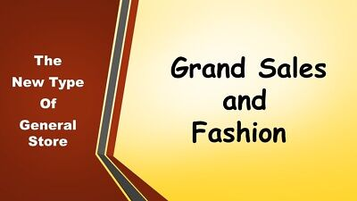 Grand Sales and Fashion