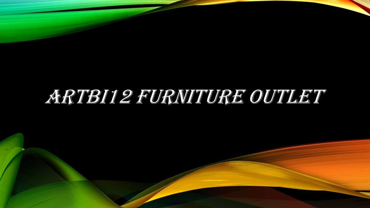 Artbi12 Furniture Outlet