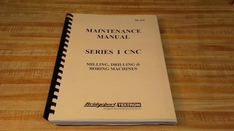 Bridgeport Series I CNC Maintenance Manual – M-154