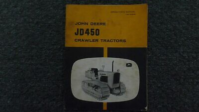 John Deere 450 Crawler Tractor Dozer Loader Backhoe Operator Maintenance Manual