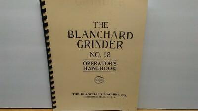 Blanchard No. 18 Grinder Combo Manual - Operators Handbook Parts Catalog