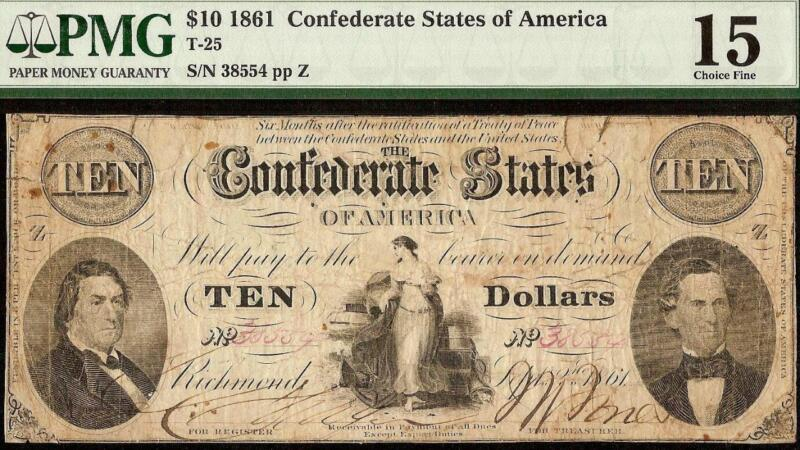 1861 $10 DOLLAR CONFEDERATE STATES NOTE CIVIL WAR CURRENCY MONEY T-25 PMG 15