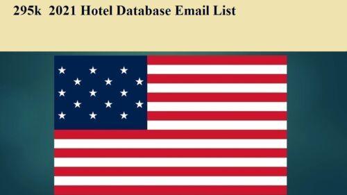 295K USA Hotel 2021 Latest Email Database Sales Leads list Marketing