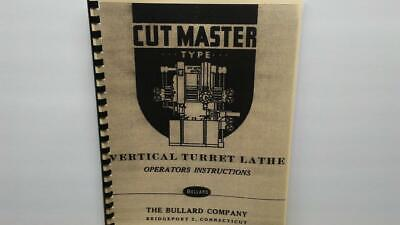 Bullard Cutmaster Type Vertical Turret Lathe Operators Manual