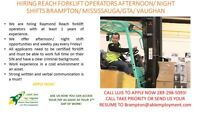 HIRING REACH FORKLIFT DRIVERS ANY SHIFTS GTA/VAUGHAN/MISSISSAUGA