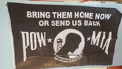 3 x 5 POW Flag Bring Them Home NOW or Send us Back !!!