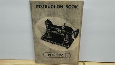 Pfaff 130 130-6 Sewing Machine Instruction -