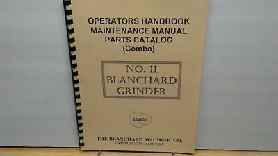 Blanchard No. 11 Grinder Operator Maintenance Parts Manual