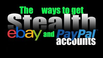 How To Get Ebay   Paypal Stealth Accounts