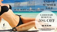 50% OFF LASER HAIR REMOVAL. (UPPER LIP 15$ / FULL BODY 150$)