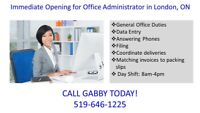 Immediate Opening for Office Administrator in London, ON