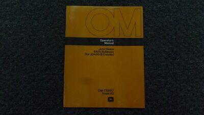John Deere Jd 6405 Bulldozer 450 B Crawler Operator Maintenance Manual Omt33517