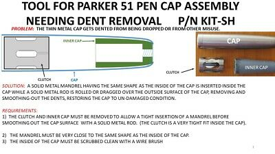 PARKER 51 FOUNTAIN PEN CAP DENT REMOVAL TOOL KIT - CLUTCH AND DENT REMOVER