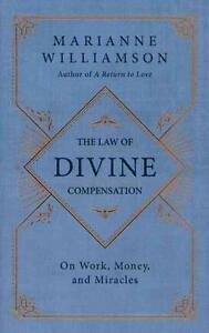 The Law of Divine Compensation von Marianne Williamson (2012, Gebunden)