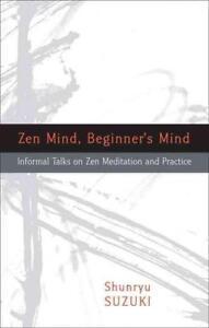 Zen Mind, Beginner's Mind von Shunryu Suzuki (2011, Taschenbuch)