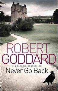 GODDARD,ROBERT-NEVER GO BACK (B) BOOK NEU
