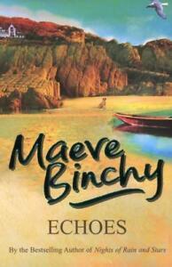 Echoes von Maeve Binchy (2006, Taschenbuch)