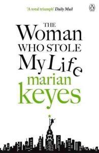 The-Woman-Who-Stole-My-Life-von-Marian-Keyes-2015-Taschenbuch