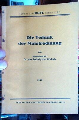 1940 Technik Maistrocknung Gerlach LANDWIRTSCHAFT Landmaschinen Bauern Ingenieur