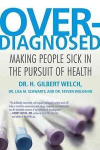 Welch, H. Gilbert/ Schwartz...-Overdiagnosed  BOOK NEU