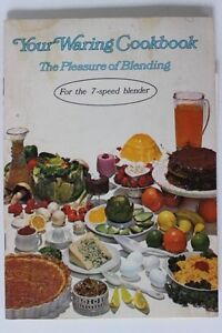 Vintage-Your-Waring-Cookbook-The-Pleasure-of-Blending-Softcover-Booklet-48-Pages