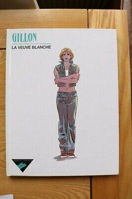 LA VEUVE BLANCHE volume 1 - Gillon 978-2800132389 (Dupuis 2002)