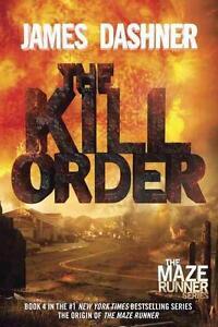 Maze Runner Prequel: The Kill Order von James Dashner (2014, Taschenbuch) - <span itemprop=availableAtOrFrom>München, Deutschland</span> - Maze Runner Prequel: The Kill Order von James Dashner (2014, Taschenbuch) - München, Deutschland