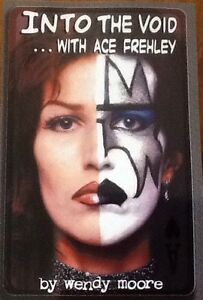 INTO THE VOID...w/ Ace Frehley (KISS)  Sold and autographed by Wendy Moore