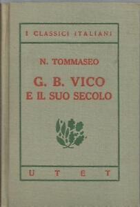 N-TOMMASEO-G-B-VICO-E-IL-SUO-SECOLO-UTET-1930