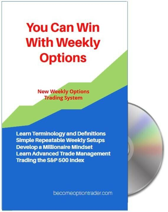 Trade Weeklies!  New Weekly Options Trading System! Winning Strategy Guaranteed