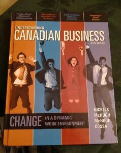 Understanding Canadian Business (6th Ed.) By Nickels et al.